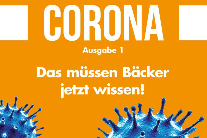 Corona-Spezial Nr. 1: Das müssen Bäcker jetzt wissen